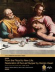From the flood to new life: restauration of the Last Supper by Giorgio Vasari