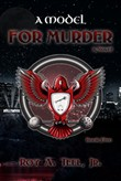 A Model for Murder: The Iron Eagle Series Book Five