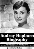 audrey hepburn biography:...