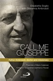 Call me Giuseppe. Father Ambrosoli, doctor and missionary