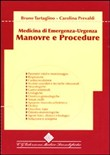 Medicina di emergenza-urgenza. Manovre e procedure