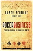 Poker business. Come trasformare un hobby in un impero