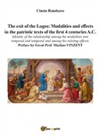 The exit of the Logos: Modalities and effects in the patristic text of the first 4 centuries a. C.