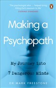 Making a Psychopath