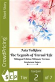 Asia Folklore The Legends of Eternal Life Bilingual Edition Ultimate Version
