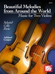 Beautiful Melodies from Around the World - Music for Two Violins