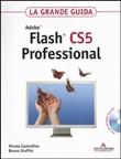 Adobe Flash CS5 Professional. La grande guida