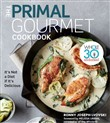 The Primal Gourmet Cookbook