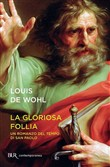 La gloriosa follia