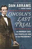 lincoln's last trial: the...