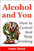alcohol and you: how to c...