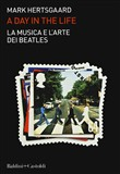 La musica e l'arte dei Beatles. A day in the life