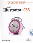 Adobe Illustrator CS5. La grande guida