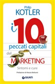 I 10 peccati capitali del marketing. Sintomi e cure