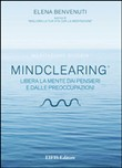 mind clearing. libera la ...
