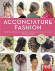 Acconciature fashion