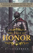 The Edge Of Honor: A Fantasy Short Story From Deeper Mountains World