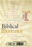 The Biblical Illustrator - Pastoral Commentary on Jonah