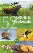 52 wildlife weekends: a y...
