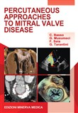 Percutaneous approaches to mitral valve disease