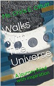 Walks With the Universe: A Journey Filled With Inspiration