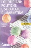 I quotidiani: politiche e strategie di marketing