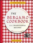 The Bergamo cookbook. 111 traditional recipes