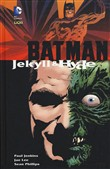 Jekyll & Hyde. Batman