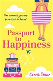 Passport to Happiness: A feel-good, escapist read full of romance, life-changing travel and the search for happiness