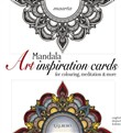 Mandala art inspiration cards. For colouring, meditation & more. Ediz. inglese, italiana e tedesca