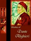 The Complete works of Dante Alighieri