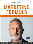 Marketing formula. Sistemi per far crescere la tua azienda