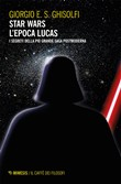 Star wars - L'epoca Lucas