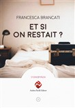 et si on restait?