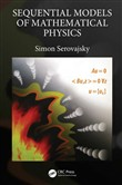 Sequential Models of Mathematical Physics