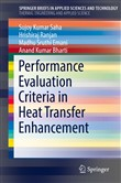 Performance Evaluation Criteria in Heat Transfer Enhancement