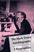 the mark twain autobiogra...