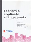 Economia applicata all'ingegneria. Con Contenuto digitale per download e accesso on line