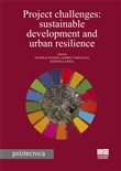 Project challenges: sustainable development and urban resilience