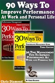 90 Ways To Improve Performance At Work and Personal Life
