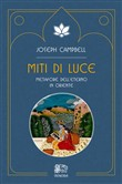 Miti di luce. Metafore dell'eterno in Oriente