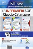 Kit base 18 infermieri AOP Ciaccio Catanzaro. Con ebook. Con Contenuto digitale per download e accesso on line