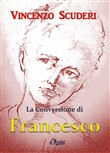 La conversione di Francesco d'Assisi