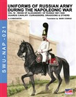 Uniforms of Russian army during the Napoleonic war. Vol. 16: Reign of Alexander I of Russia (1801-1825). The guards cavalry: Cuirassiers, Dragoons & others