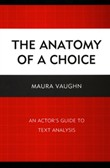 The Anatomy of a Choice