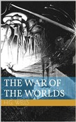 The War of the Worlds (Illustrated)