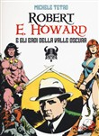 robert e. howard e gli er...