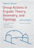Group Actions in Ergodic Theory, Geometry, and Topology