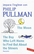 The moon­The boy who left home to find out about the shivers