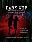 Dark Web: A Romantic Thriller Parody by Georgia Petherbridge and Carroll Gingham